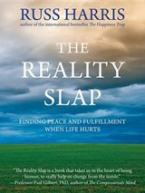 The Reality Slap | Russ Harris |