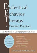 Dialectical Behavior Therapy in Private Practice | Thomas Marra |