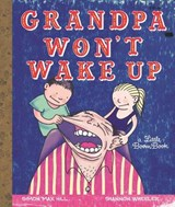 Grandpa Won't Wake Up | Simon Max Hill |