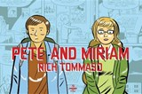 Pete and Miriam | Rich Tommaso |