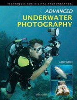 Advanced Underwater Photography | Larry Gates |