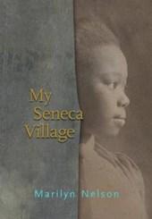 My Seneca Village
