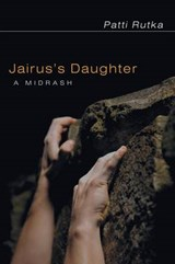 Jairus's Daughter | Patti Rutka |