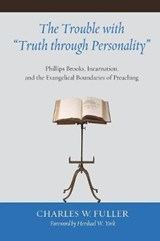 "The Trouble with ""Truth Through Personality"" 