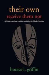 Their Own Receive Them Not | Horace L. Griffin |