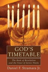 God's Timetable | Stramara, Daniel F., Jr. |
