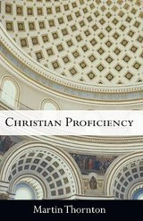 Christian Proficiency | Martin Thornton |