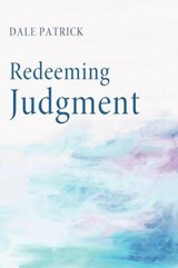 Redeeming Judgment | Dale Patrick |