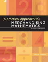 A Practical Approach to Merchandising Mathematics [With CDROM] | Linda M. Cushman |
