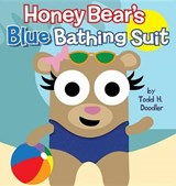 Honey Bear's Blue Bathing Suit | Todd H. Doodler |