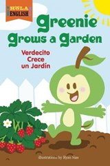 Greenie Grows a Garden | Harriet Ziefert |
