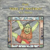 The Troll of Mackinac