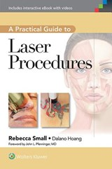 A Practical Guide to Laser Procedures | Rebecca Small |