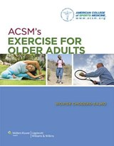 ACSM's Exercise for Older Adults | American College Of Sports Medicine |