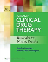 Abrams' Clinical Drug Therapy / Lippincott's Photo Atlas of Medication Administration | Frandsen, Geralyn ; Pennington, Sandra Smith, Ph.D., Rn |