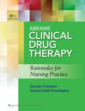 Abrams' Clinical Drug Therapy / Lippincott's Photo Atlas of Medication Administration
