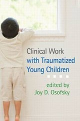 Clinical Work With Traumatized Young Children |  |