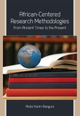 African-Centered Research Methodologies | Abdul Karim Bangura |