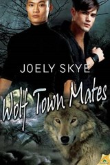 Wolf Town Mates | Joely Skye |