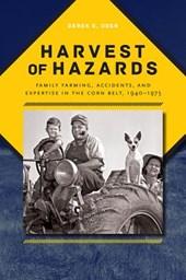 Harvest of Hazards