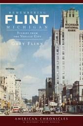 Remembering Flint, Michigan