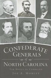 Confederate Generals of North Carolina
