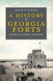 A History of Georgia Forts