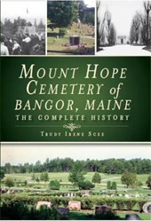 Mount Hope Cemetery of Bangor, Maine