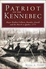 Patriot on the Kennebec | Mark A. York |