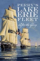 Perry's Lake Erie Fleet | David Frew |