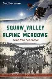 Squaw Valley & Alpine Meadows | Eddy Starr Ancinas |