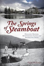 The Springs of Steamboat | Dagny Mckinley |