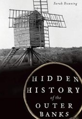 Hidden History of the Outer Banks