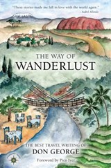 The Way of Wanderlust | Don George |