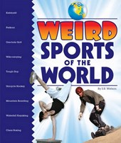 Weird Sports of the World