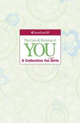 The Care and Keeping of You Collection (Revised) | Lynda Madison |