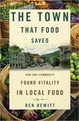 The Town That Food Saved | Ben Hewitt |