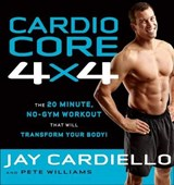 Cardio Core 4 X 4 | Cardiello, Jay ; Williams, Pete |