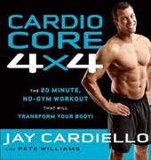 Cardio Core 4 X