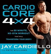 Cardio Core 4 X | Cardiello, Jay ; Williams, Pete |
