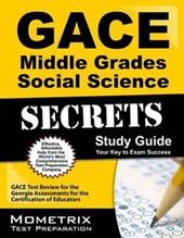 GACE Middle Grades Social Science Secrets Study Guide