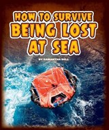 How to Survive Being Lost at Sea | Samantha Bell |