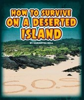 How to Survive on a Deserted Island | Samantha Bell |