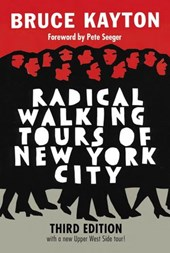 Radical Walking Tours of New York City, Third Edition