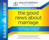 The Good News About Marriage | Shaunti Feldhahn |