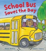 School Bus Saves the Day | Peter Bently |