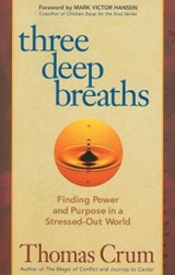 Three Deep Breaths | Thomas Crum |