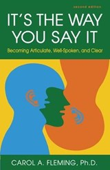 It's the Way You Say It | Fleming, Carol A., Ph.d. |