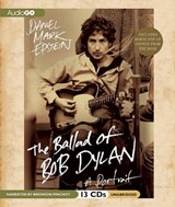The Ballad of Bob Dylan | Daniel Mark Epstein |
