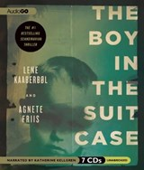 The Boy in the Suitcase | Kaaberbol, Lene ; Friis, Agnete |